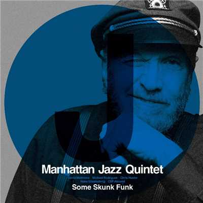 ハイレゾ/Some Skunk Funk/Manhattan Jazz Quintet