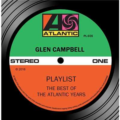 アルバム/Playlist: The Best Of The Atlantic Years/Glen Campbell