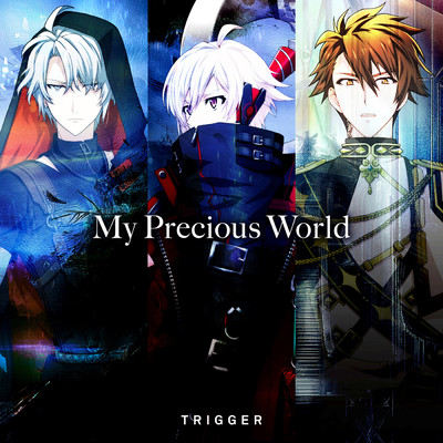 My Precious World/TRIGGER
