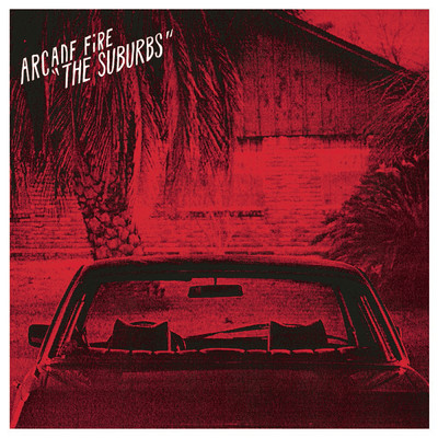 アルバム/The Suburbs (Deluxe)/Arcade Fire
