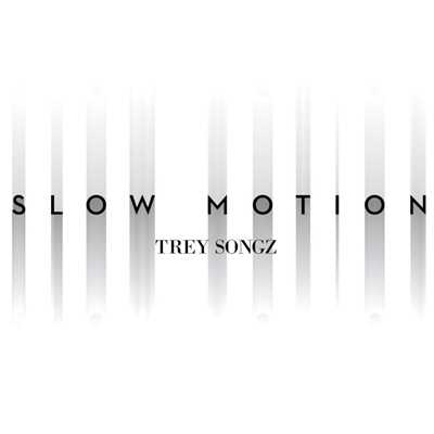 シングル/Slow Motion/Trey Songz