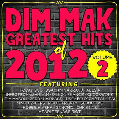 アルバム/Dim Mak Greatest Hits of 2012, Vol. 2/Various Artists