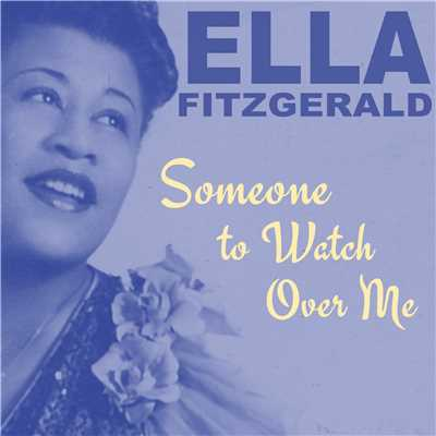 アルバム/Someone to Watch Over Me/Ella Fitzgerald