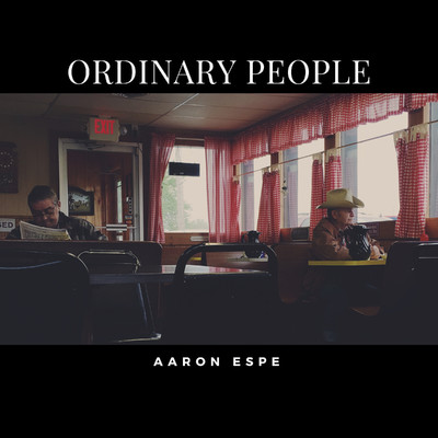 シングル/Ordinary People (feat. Jilian Linklater)/Aaron Espe