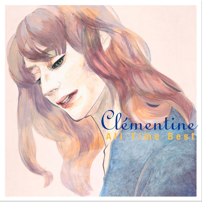 アルバム/ALL TIME BEST(15 Tracks)/Clementine