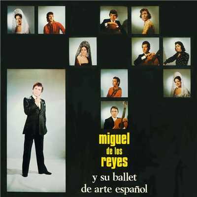 miguel de los reyes y su ballet de arte espanolのおすすめ曲 シングル