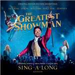 シングル/The Greatest Show/Hugh Jackman, Keala Settle, Zac Efron, Zendaya & The Greatest Showman Ensemble