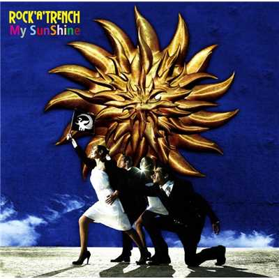 アルバム/My SunShine/ROCK'A'TRENCH