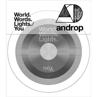 アルバム/World.Words.Lights./You/androp