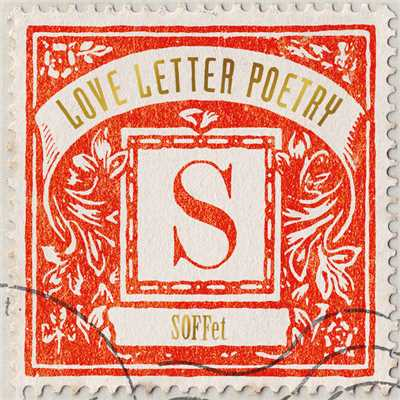 アルバム/Love Letter Poetry/SOFFet