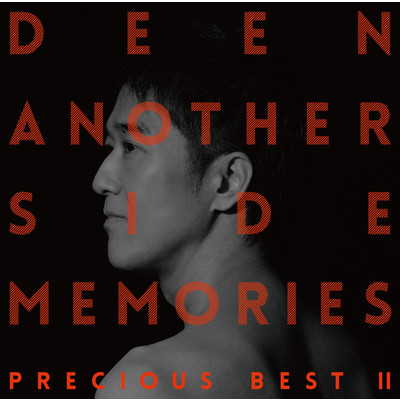 アルバム/Another Side Memories 〜Precious Best II〜/DEEN