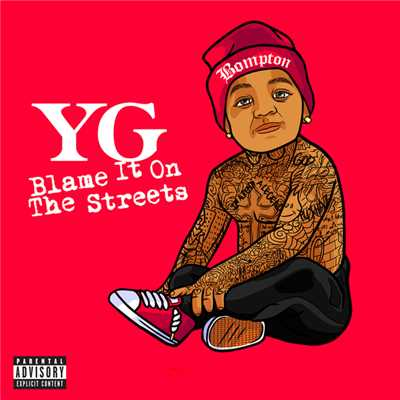 アルバム/Blame It On The Streets/YG