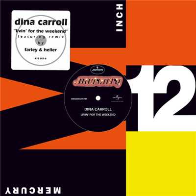シングル/Livin' For The Weekend (Fire Island's Nu Dayz Of Disco Edit)/Dina Carroll