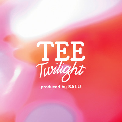 シングル/Twilight (produced by SALU)/TEE