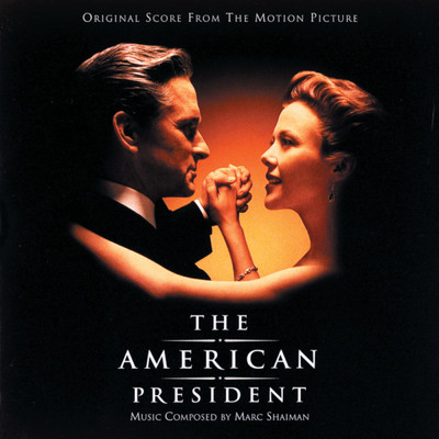 アルバム/The American President (Original Motion Picture Soundtrack)/Marc Shaiman