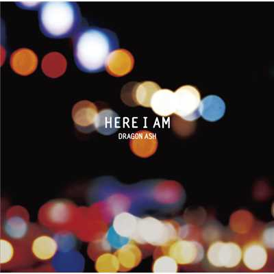 アルバム/Here I Am/Dragon Ash