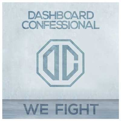 シングル/We Fight/Dashboard Confessional