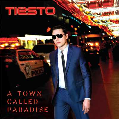 A Town Called Paradise/Tiesto