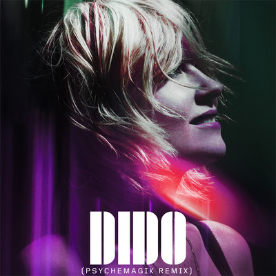 アルバム/Friends (Psychemagik Remix)/Dido