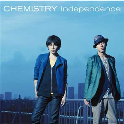 アルバム/Independence/CHEMISTRY