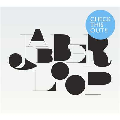 アルバム/CHECK THIS OUT/JABBERLOOP