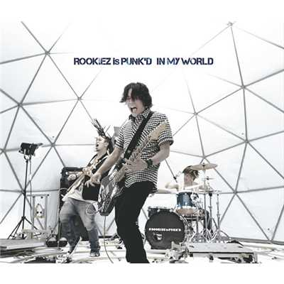 アルバム/IN MY WORLD/ROOKiEZ is PUNK'D