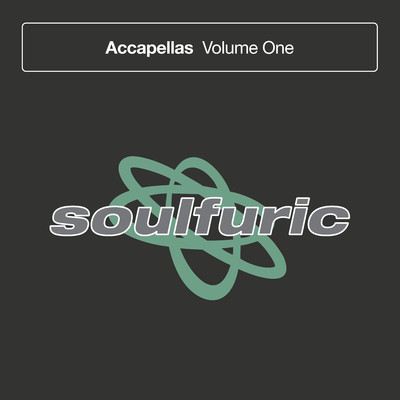 アルバム/Soulfuric Accapellas, Vol. 1/Various Artists