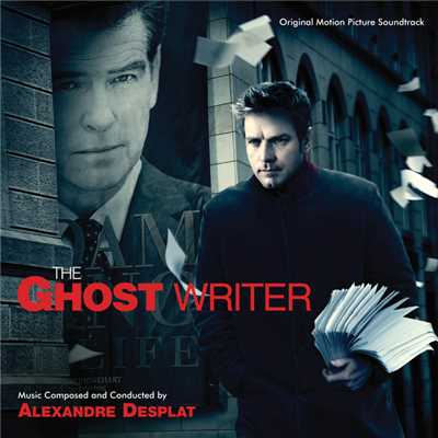 アルバム/The Ghost Writer (Original Motion Picture Soundtrack)/Alexandre Desplat
