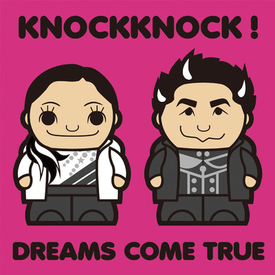 ハイレゾ/KNOCKKNOCK!/DREAMS COME TRUE