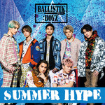 シングル/SUMMER HYPE/BALLISTIK BOYZ from EXILE TRIBE
