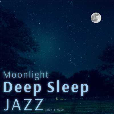 ハイレゾアルバム/Moonlight Deep Sleep Jazz/Relax α Wave