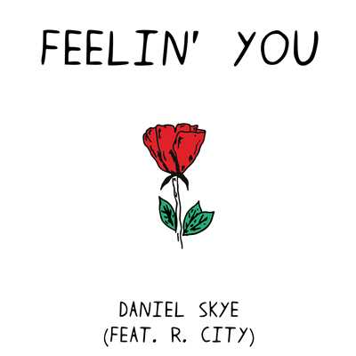 Daniel Skye feat. R. City