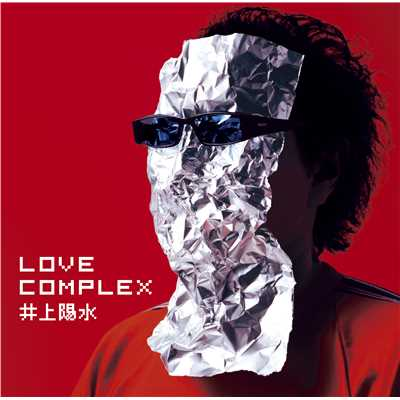 LOVE COMPLEX (Remastered 2018)/井上陽水