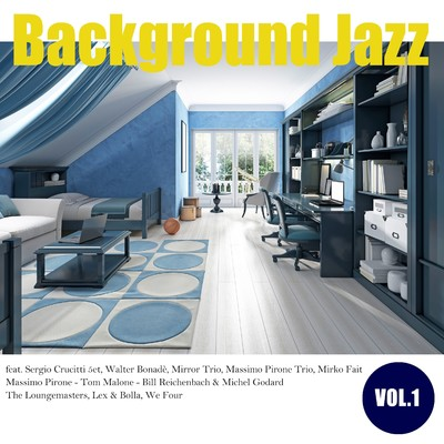 アルバム/Background Jazz vol.1/Various Artists