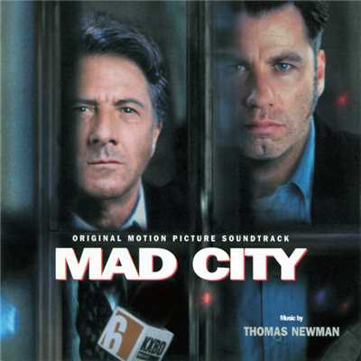 アルバム/Mad City (Original Motion Picture Soundtrack)/トーマス・ニューマン