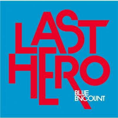 アルバム/LAST HERO(Special Edition)/BLUE ENCOUNT