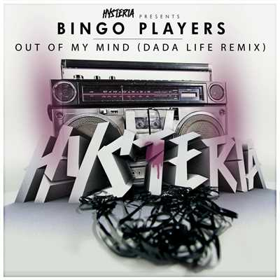 シングル/Out Of My Mind (Dada Life Remix)/Bingo Players