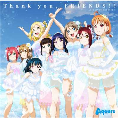 アルバム/Thank you, FRIENDS!!/Aqours