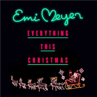 シングル/Everything this Christmas (Japanese version)/エミ・マイヤー