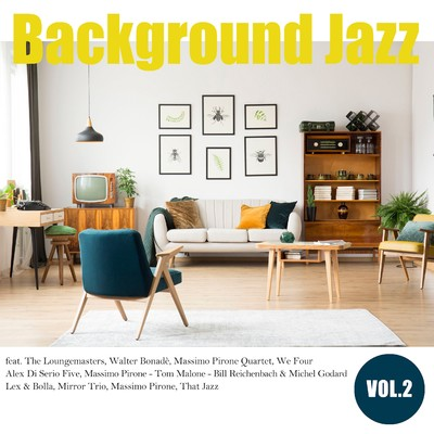 アルバム/Background Jazz vol.2/Various Artists