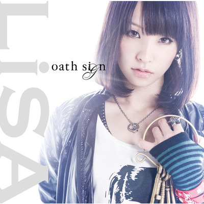 シングル/oath sign -Instrumental-/LiSA