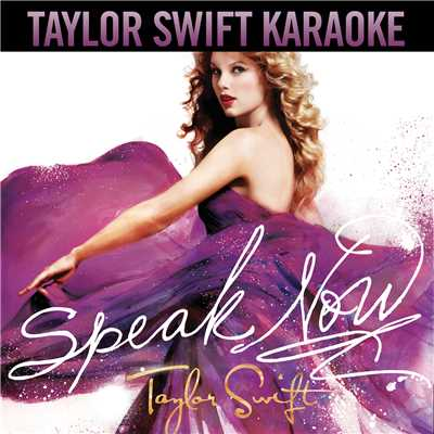 Speak Now (Karaoke Version)/Taylor Swift