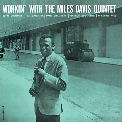 アルバム/Workin' (RVG Remaster)/The Miles Davis Quintet