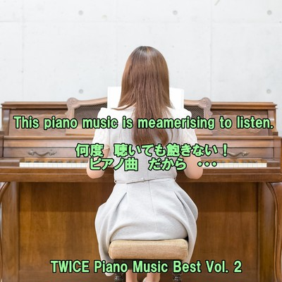 アルバム/angel piano TWICE Piano Music Best Vol.2/angel piano