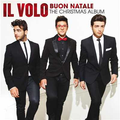 アルバム/Buon Natale: The Christmas Album/Il Volo