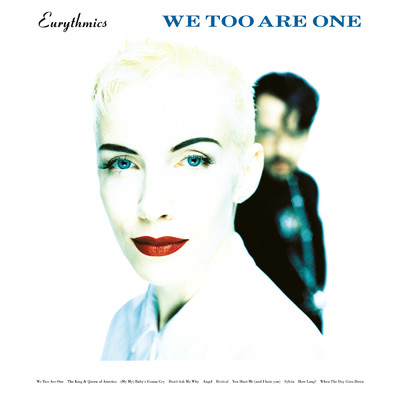 アルバム/We Too Are One (Remastered)/Eurythmics/Annie Lennox/Dave Stewart