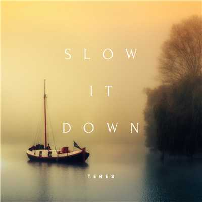 ハイレゾアルバム/Slow It Down - Calming Piano For Busy Times/Teres