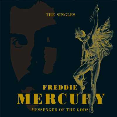 アルバム/Messenger Of The Gods: The Singles Collection/Freddie Mercury