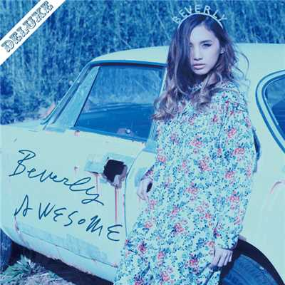 アルバム/AWESOME (DELUXE)/Beverly
