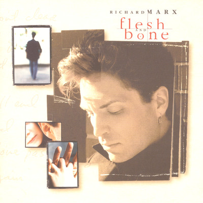 アルバム/Flesh And Bone/Richard Marx